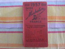 GUIDE MICHELIN FRANCE 1957 ALGERIE TUNISIE