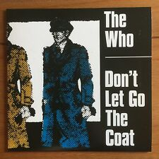 """The Who - Don't Let Go The Coat  7"""" Vinyl"""