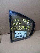 99 - 05 Bmw 325 Rear Driver Vent glass Small Window rear door #8817-V