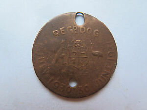 1930-1931 DOG REGISTRATION TAG SOUTH AUSTRALIA HAS BEEN BURIED MADE of COPPER