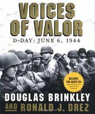 Voices of Valor: D-Day - June 6, 1944,Douglas Brinkley, Ronald J. Drez
