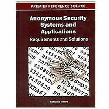 Anonymous Security Systems and Applications : Requirements and Solutions by...