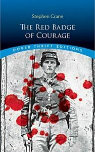 Crane, Stephen, The Red Badge of Courage (Dover Thrift) (Dover Thrift Editions),