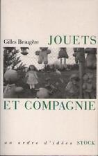 Livre : Jouets et Compagnie - Gilles Brougère TEDDY BEAR POWER RANGERS BARBIE