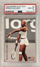 PSA 10 - 2003 Netpro Elite Serena Williams Rookie RC (#2) / 2000 Population 33