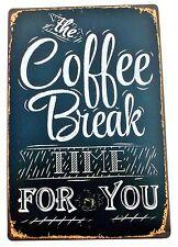 1 x RETRO COFFEE BREAK METAL TIN SIGNS vintage cafe pub bar garage decor