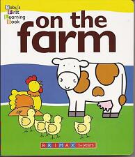 ON THE FARM Baby's First Learning Board Book - Bright Illustrations Simple Words