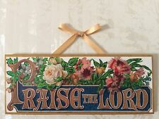 Vintage Praise The Lord Plaque Ornament.