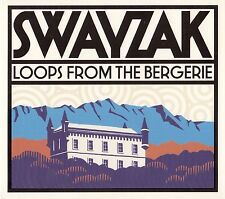 SWAYZAK : LOOPS FROM THE BERGERIE / CD