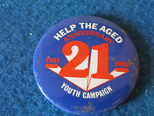 Help The Aged 21st Anniversary Badge - 1982 - Youth Campaign