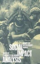 Social Impact Analysis: An Applied Anthr