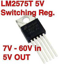 LM2575T 5v 1A LM2575HV Switched Mode PWM SWITCHING REGULATOR 7V - 60V input.