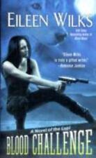Blood Challenge 7 by Eileen Wilks (2011, Paperback) Paranormal Romance