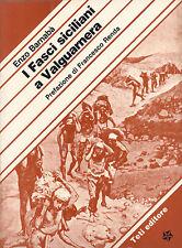 FASCI SICILIANI A VALGUARNERA - ENZO BARNABÀ -  TETI EDITORE - 1981