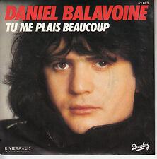 45TRS VINYL 7''/ FRENCH SP DANIEL BALAVOINE / TU ME PLAIS BEAUCOUP