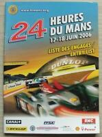 LE MANS 24 HOUR ENDURANCE CAR RACE June 2006 Official ENTRY List Booklet