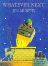 Whatever Next!,Jill Murphy- 9780333636213