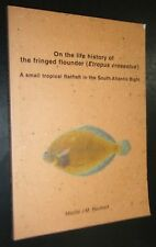 Inscribed On The Life History of the Fringed Flounder Marcel Reichert Flatfish