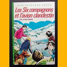 Bibliothèque Verte LES SIX COMPAGNONS ET L'AVION CLANDESTIN P.-J. Bonzon 1986