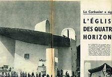 B- Coupure de Presse Clipping 1955 (4 pages) Eglise Quatre Horizons Le Corbusier