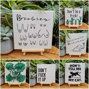 Decorative funny tiles/signs/plaques, home decor, decoration, gifts, with stand