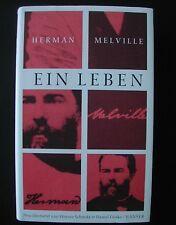 Schmitz / Göske  HERMANN MELVILLE  EIN LEBEN Briefe und Tagebücher  Hanser 2004