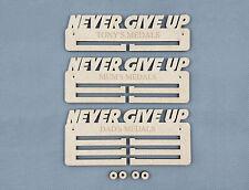 Personalised Medal Holder Rack - Never Give Up - 6mm PREMIUM MDF