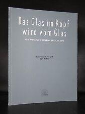 Jan Fabre, Knapik , Vlaamse Opera # DAS GLAS IM KOPF WIRD VOM GLAS# 1990, nm