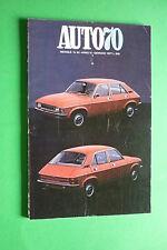 AUTO70 n.92 GENNAIO 1977 FIAT 131 MIRAFIORI RALLY ABARTH SIMCA 1000 E LE CORSE