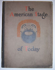 1910 THE AMERICAN STAGE OF TODAY Bios & Photos of Actors & Actresses, 1st. Edn.