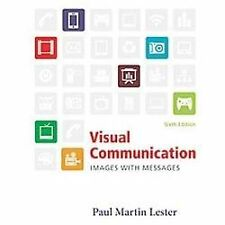 Visual Communication: Images with Messages by Lester, Paul Martin