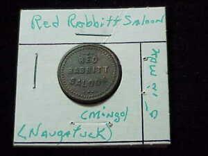 Naugatuck, WV Red Rabbitt Saloon, early West Virginia merchant trade  token