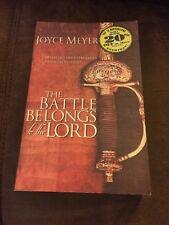 The Battle Belongs To The Lord By Joyce Meyer