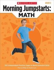 Morning Jumpstarts: Math, Grade 6: 100 Independent Practice Pages to Build Essen
