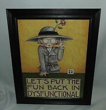 Mary Engelbreit Framed Print Put the Fun Back in Dysfunctional