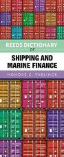 Reeds Dictionary of Shipping and Marine Finance, , Paelinck, Honore, Very Good,
