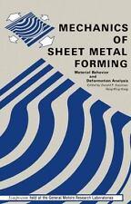 Mechanics of Sheet Metal Forming : Material Behavior and Deformation Analysis...