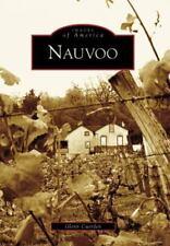 Images of America: Nauvoo by Glenn Cuerden (2006, Paperback)