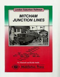 MITCHAM JUNCTION LINES-1ST H/B-MIDDLETON PRESS