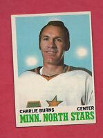 1970-71 TOPPS # 44 NORTH STARS CHARLIE BURNS NRMT+ CARD