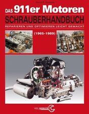Das Porsche 911er Motoren Schrauberhandbuch - Reparieren und Optimieren leicht