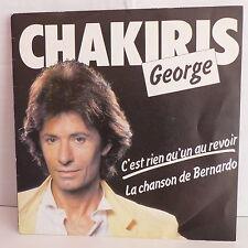GEORGE CHAKIRIS C'est rien qu'un au revoir AZ 1830