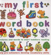 My First Word Book: Pictures and words to start toddlers reading and help pre-