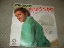 """IVAN GRAZIANI """" FRANCA TI AMO - VENTO CALDO """" ITALY'85"""