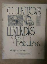 Cuentos, Leyendas y Fabulas Nivel Elemental Puerto Rico 1986