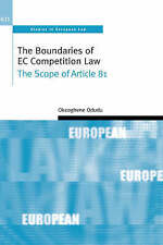 The Boundaries of EC Competition Law: The Scope of Article 81 (Oxford Studies in