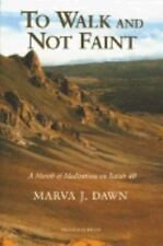 To Walk and Not Faint by Marva J Dawn (1997, Paperback) 0802842909