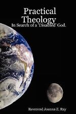 Practical Theology: in Search of a 'Disabled' God by Joanna Z. Ray (2007,...