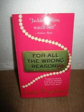For All The Wrong Reasons by  Louise Bagshawe  (2003, Paperback