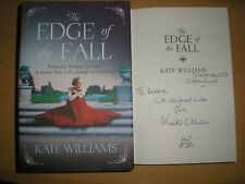 KATE WILLIAMS - THE EDGE OF THE FALL  1st/1st  HB/DJ  2015  SIGNED,LINED & DATED